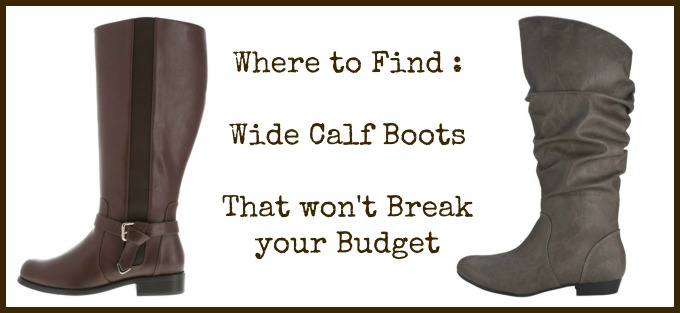 Where to find Wide Calf Boots: That dont break the Budget ...